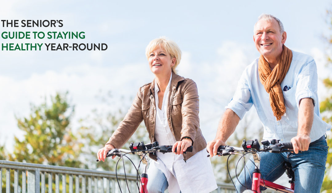 The Senior's Guide to Staying Healthy Year-Round